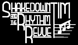 Shakedown Tim & The Rhythm Revue